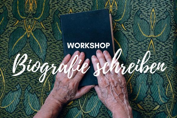 Biografie schreiben Workshop